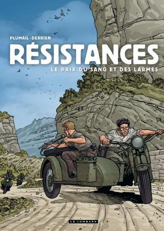 RESISTANCES - TOME 4 - LE PRIX DU SANG ET DES LARMES