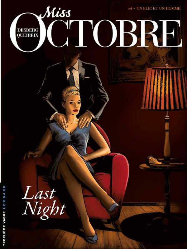 MISS OCTOBRE T4 LAST NIGHT