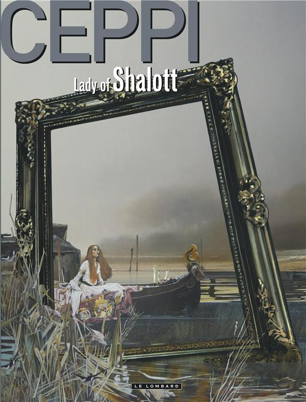 HORS COLLECTION LE LOMBARD LADY OF SHALOTT