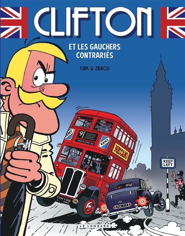 CLIFTON ET LES GAUCHERS CONTRARIES - T22