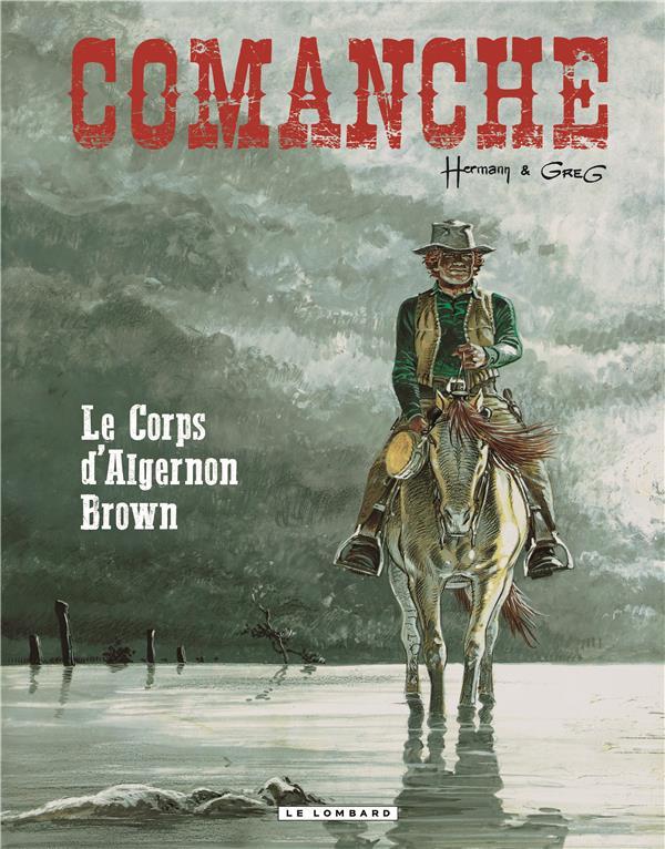COMANCHE T10 COMANCHE T10- LE CORPS D'ALGERNON BROWN