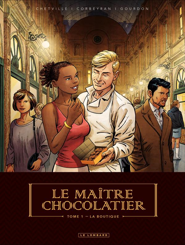LE MAITRE CHOCOLATIER - TOME 1 - LA BOUTIQUE