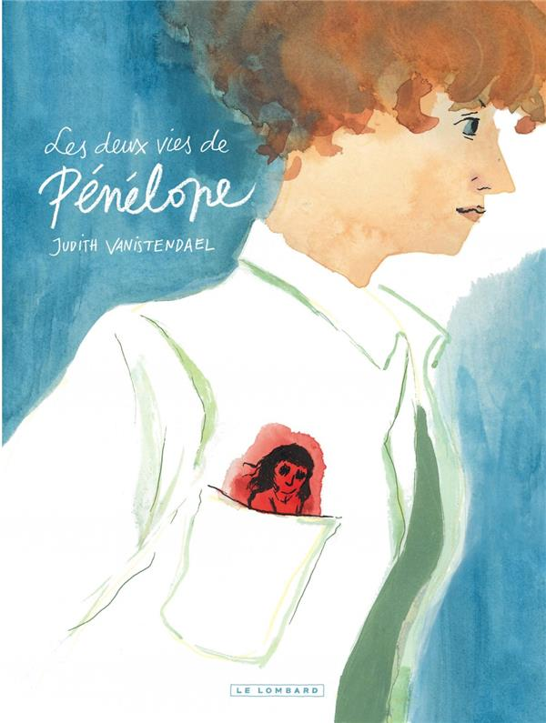 LES DEUX VIES DE PENELOPE - TOME 0 - LES DEUX VIES DE PENELOPE