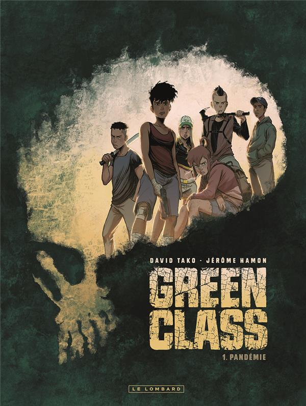 GREEN CLASS - TOME 1 - PANDEMIE - GREEN GLASS