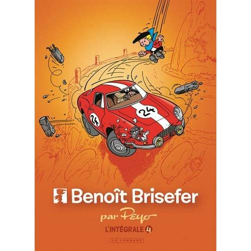 BENOIT BRISEFER - INTEGRALE BENOIT BRISEFER - TOME 4 - INTEGRALE BENOIT BRISEFER 4