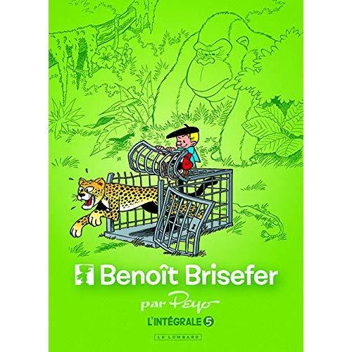 INTEGRALE BENOIT BRISEFER - TOME 5 - INTEGRALE BENOIT BRISEFER 5