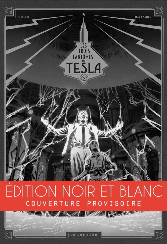 Les Trois fant mes de Tesla Ca