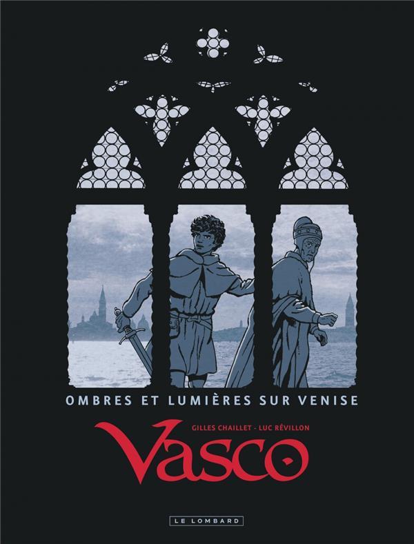 VASCO - TOME 0 - OMBRES ET LUMIERES SUR VENISE