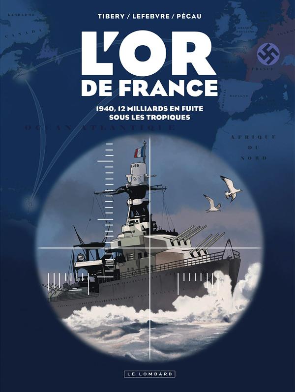 L'OR DE FRANCE - TOME 0 - INTEGRALE OR DE FRANCE