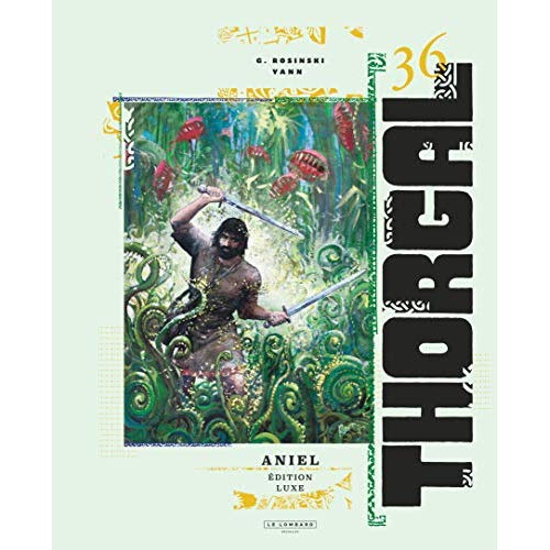 THORGAL LUXES - TOME 36 - ANIEL EDITION LUXE - THORGAL (VERSION LUXE)