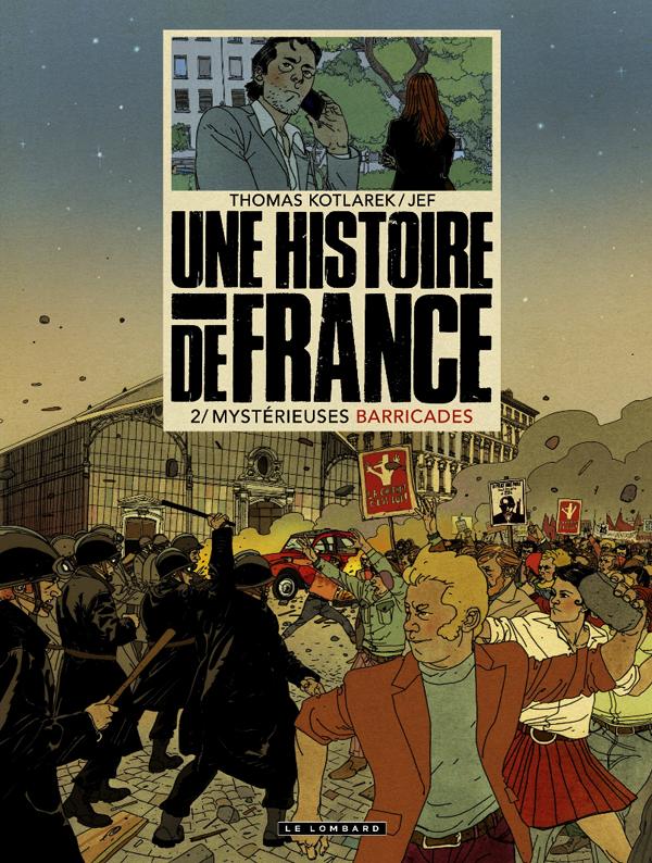 UNE HISTOIRE DE FRANCE - TOME 2 - MYSTERIEUSES BARRICADES