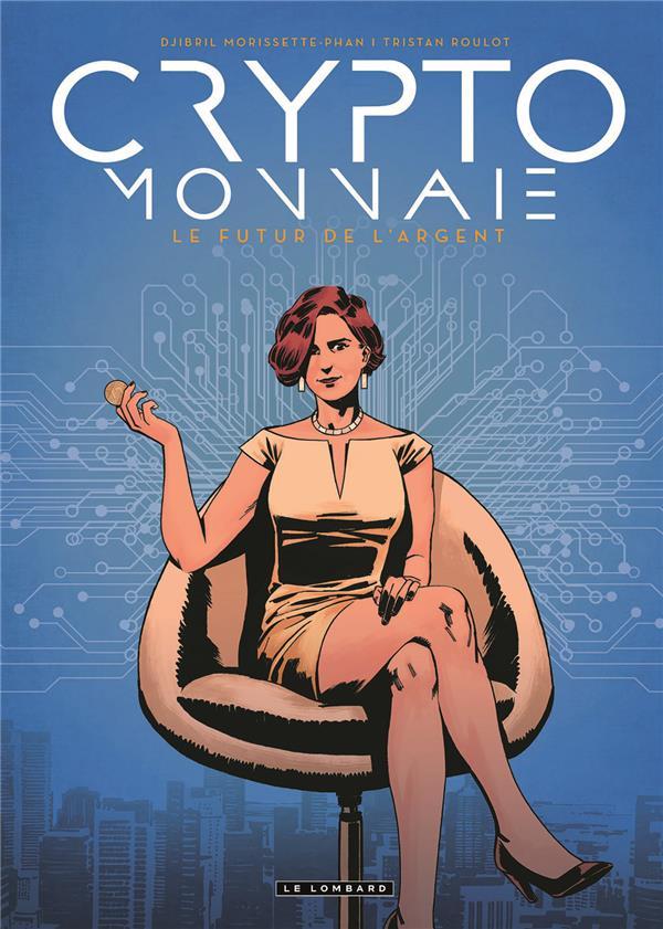 CRYPTO-MONNAIE - TOME 0 - CRYPTO-MONNAIE