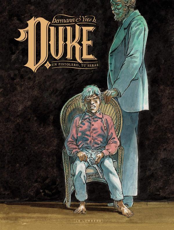 DUKE - TOME 5 - UN PISTOLERO, TU SERAS
