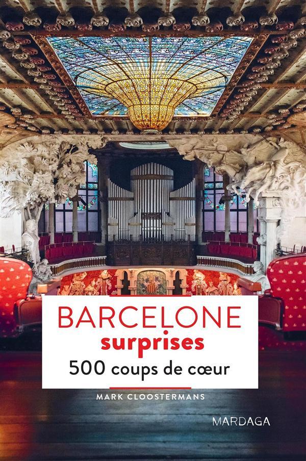BARCELONE SURPRISES 500 COUPS DE COEUR