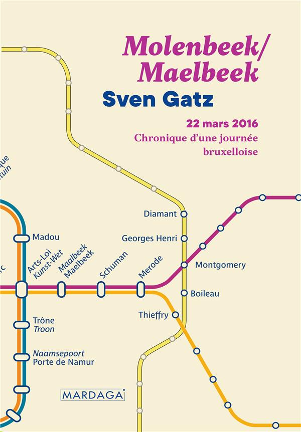 MOLENBEEK/MAELBEEK - UNE HISTOIRE BRUXELLOISE