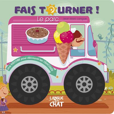 FAIS TOURNER ! LE PARC