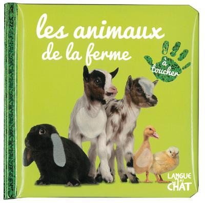 BEBE TOUCHE-A-TOUT - LES ANIMAUX DE LA FERME