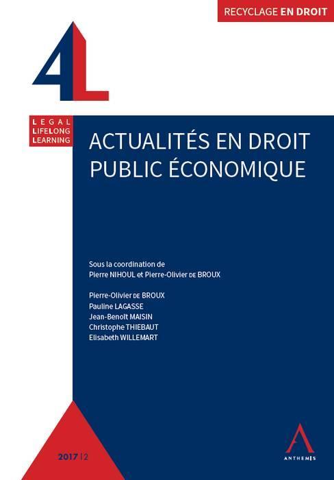 ACTUALITES EN DROIT PUBLIC ECONOMIQUE