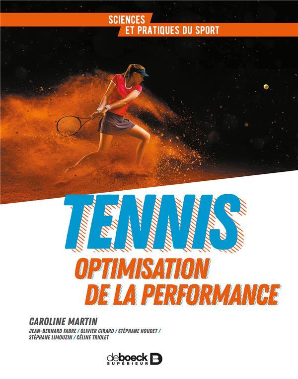 TENNIS OPTIMISATION DE LA PERFORMANCE