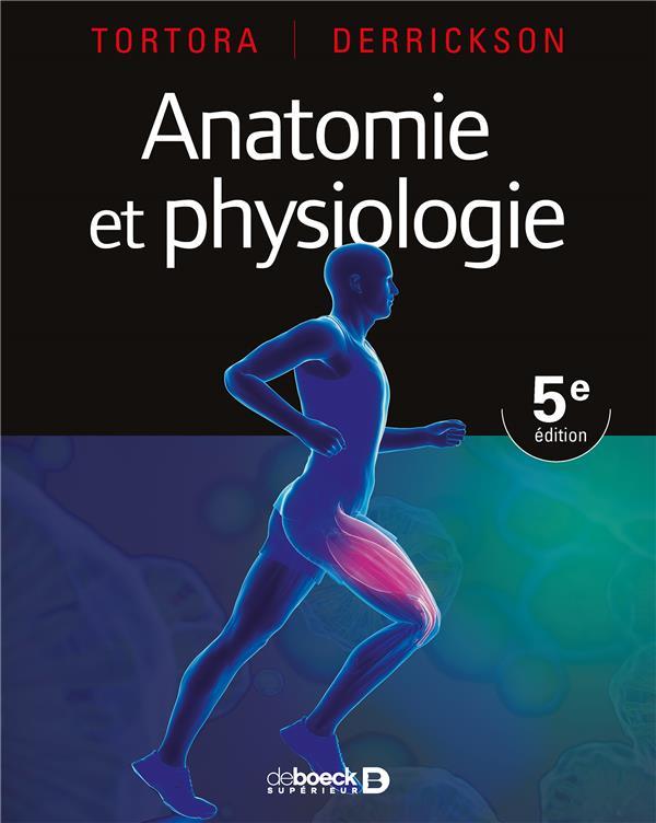 ANATOMIE ET PHYSIOLOGIE (PRIX DE LANCEMENT JUSQU'AU 31/05/19)