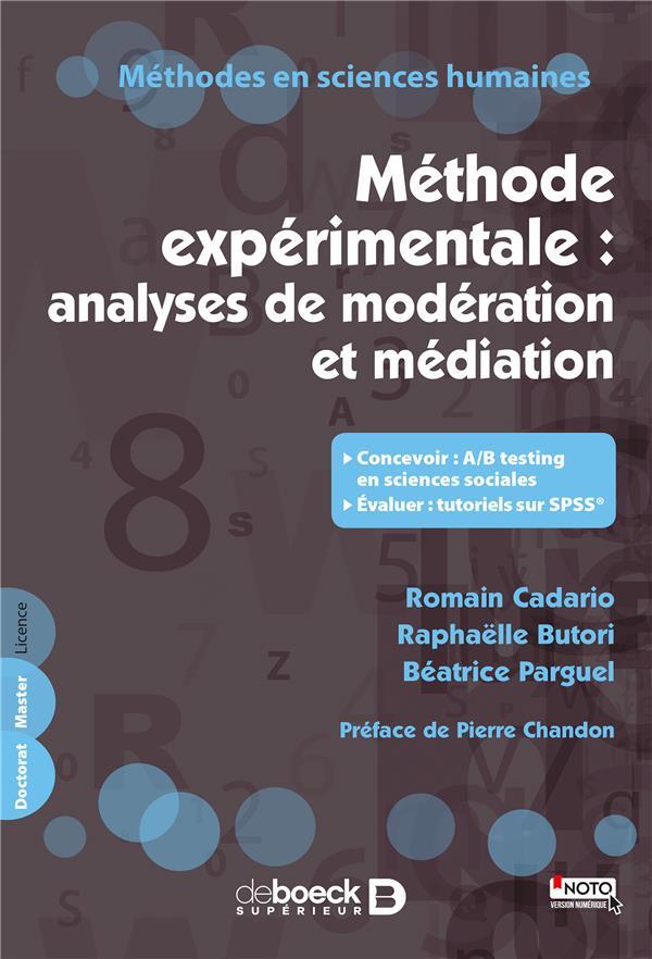 METHODE EXPERIMENTALE : ANALYSES DE MODERATION ET MEDIATION