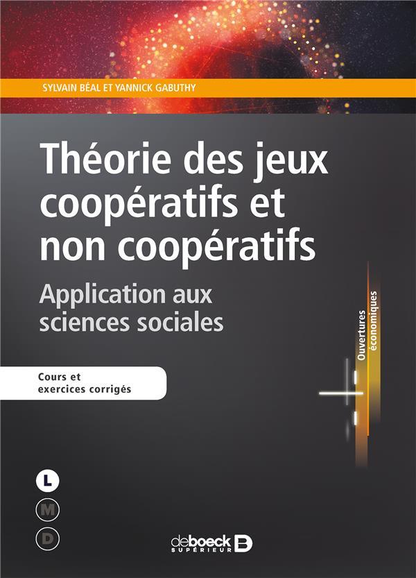 THEORIE DES JEUX COOPERATIFS ET NON COOPERATIFS