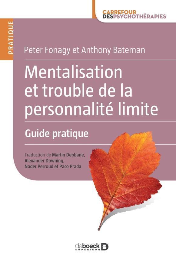 MENTALISATION ET TROUBLE DE LA PERSONNALITE LIMITE