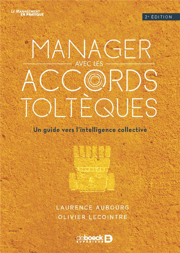MANAGER AVEC LES ACCORDS TOLTEQUES