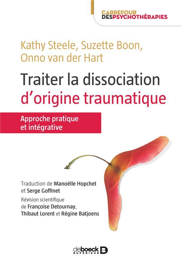 TRAITER LA DISSOCIATION D'ORIGINE TRAUMATIQUE