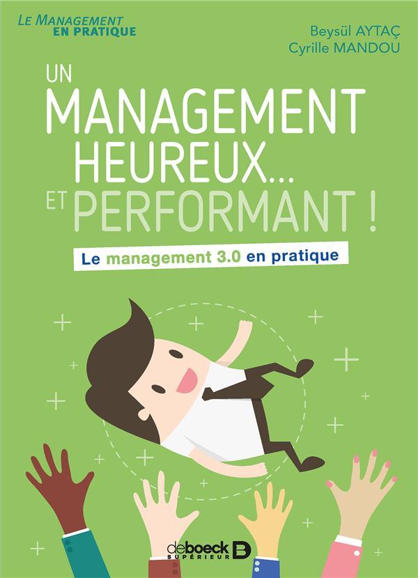 MANAGEMENT HEUREUX ... ET PERFORMANT ! (UN)