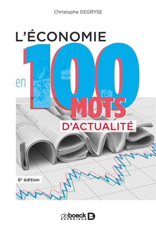 ECONOMIE EN 100 MOTS D'ACTUALITE (L')