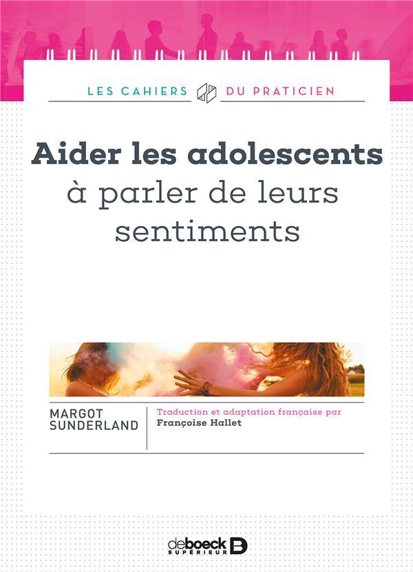 AIDER LES ADOLESCENTS A PARLER DE LEURS SENTIMENTS