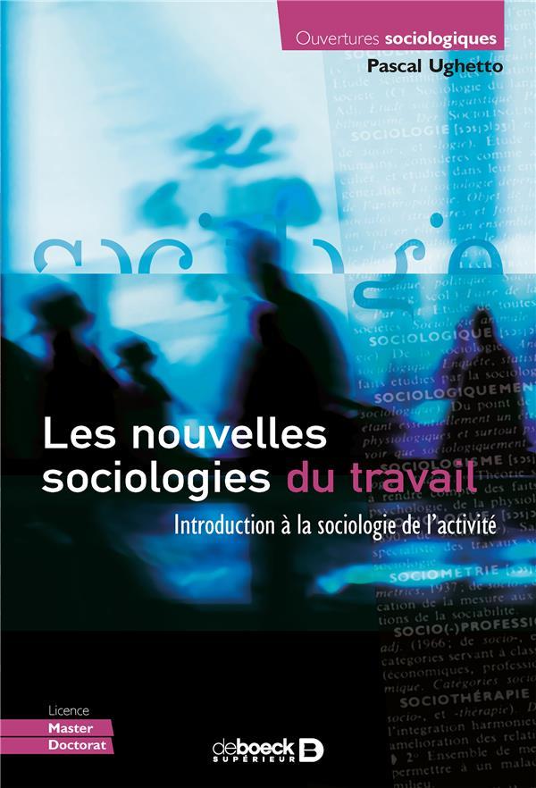 NOUVELLES SOCIOLOGIES DU TRAVAIL (LES)