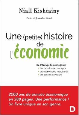 PETITE HISTOIRE DE L'ECONOMIE (UNE)