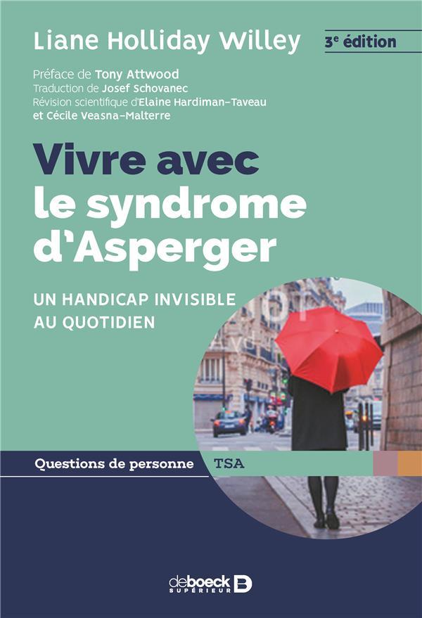 VIVRE AVEC LE SYNDROME D'ASPERGER