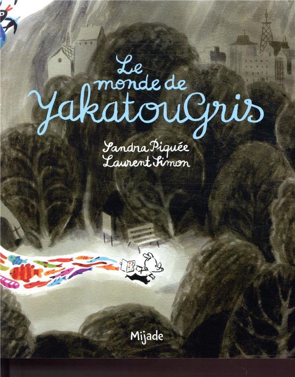 MONDE DE YAKATOUGRIS
