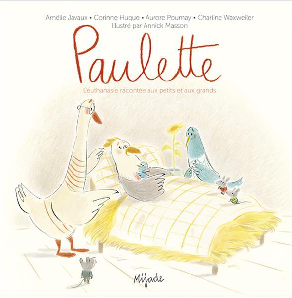 PAULETTE (L'EUTHANASIE EXPLIQUEE AUX ENFANTS)