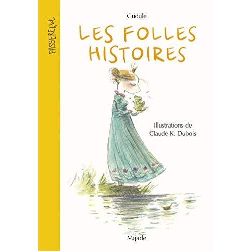 FOLLES HISTOIRES (LES) NOUVELLE EDITION
