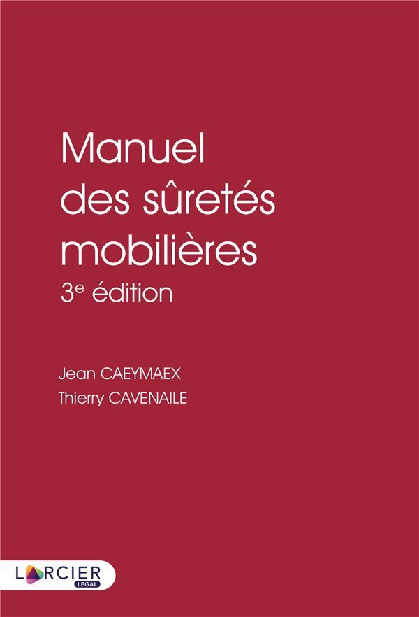MANUEL DES SURETES MOBILIERES