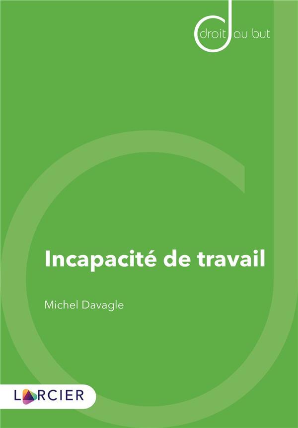 INCAPACITE DE TRAVAIL