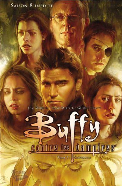 BUFFY CONTRE LES VAMPIRES - SAISON 8 T7