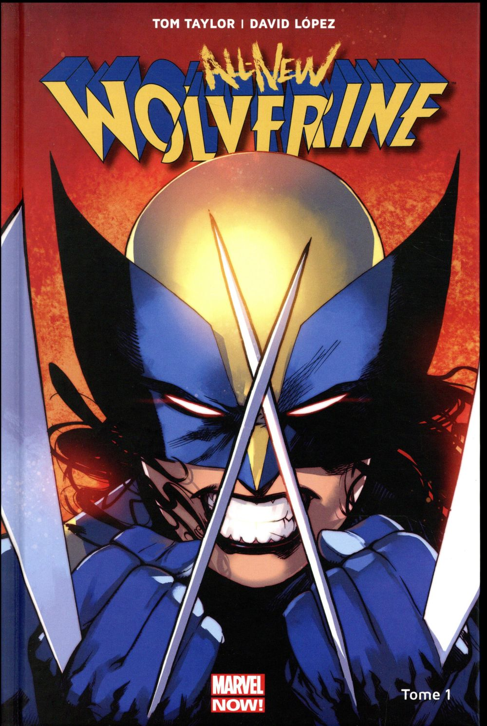 WOLVERINE ALL-NEW ALL-DIFFERENT T01