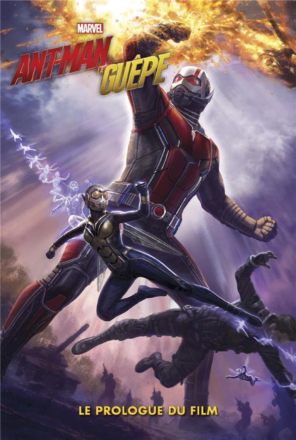ANT-MAN ET LA GUEPE - LE PROLOGUE DU FILM