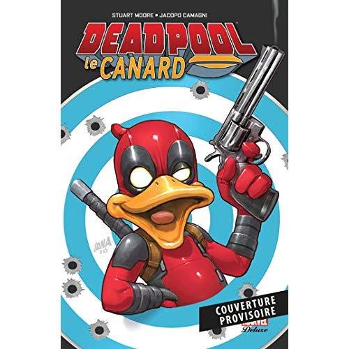 DEADPOOL LE CANARD
