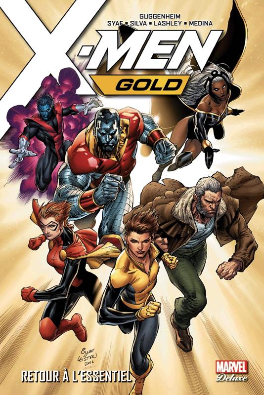 X-MEN GOLD T01: RETOUR A L'ESSENTIEL