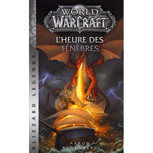 WORLD OF WARCRAFT : L'HEURE DES TENEBRES NED