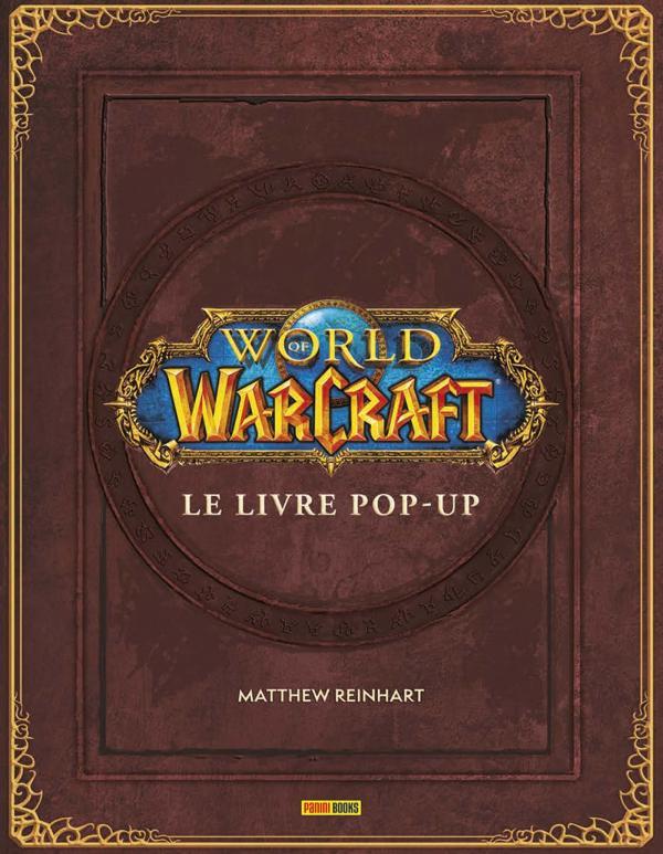 WORLD OF WARCRAFT: LE LIVRE POP-UP