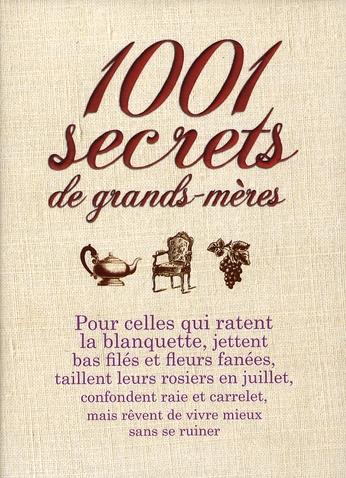 1001 SECRETS DE GRANDS MERES