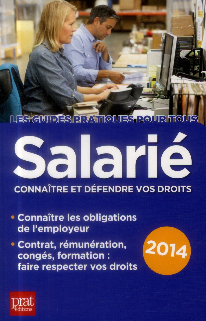 SALARIE CONNAITRE ET DEFENDRE VOS DROITS 2014