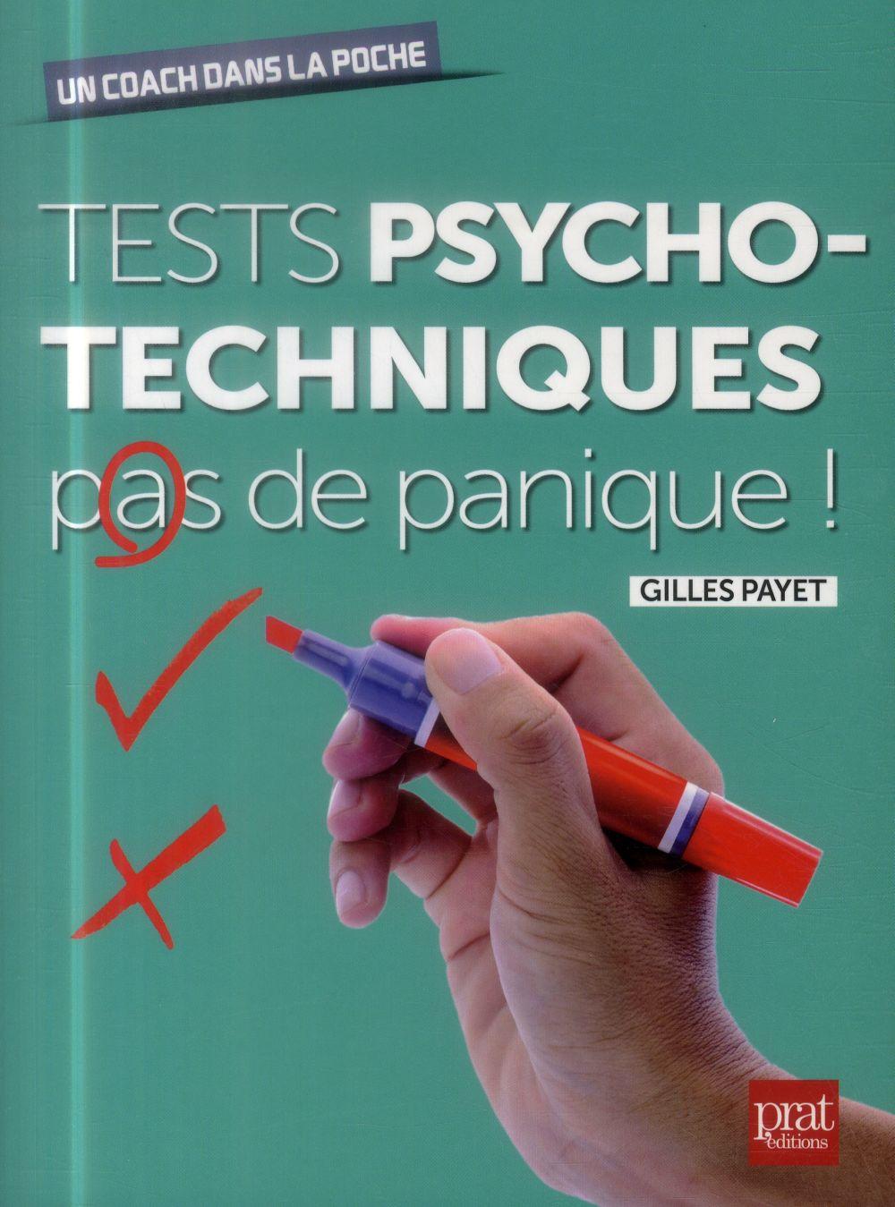 TESTS PSYCHOTECHNIQUES PAS DE PANIQUE